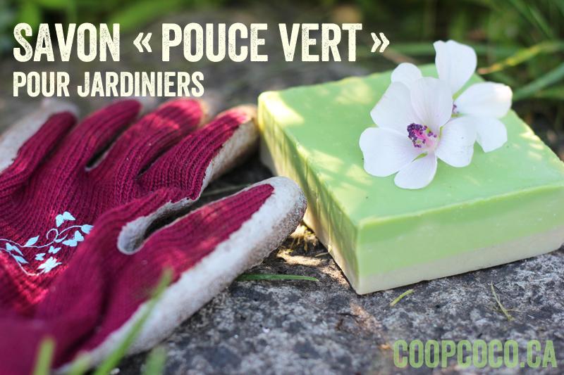 Savon pouce vert pour jardiniers
