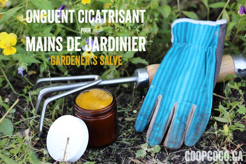 Onguent jardinier / gardener's salve