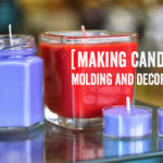 Making candles: molding and decorating your creations