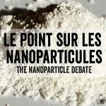 Le point sur les nanoparticules