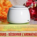 Concours « Découvrir l'aromathérapie »