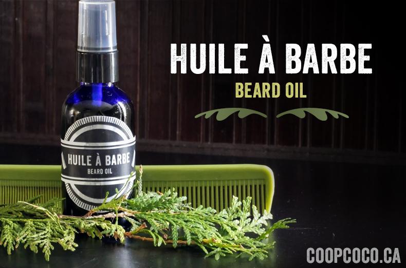 Huile à barbe / Beard oil