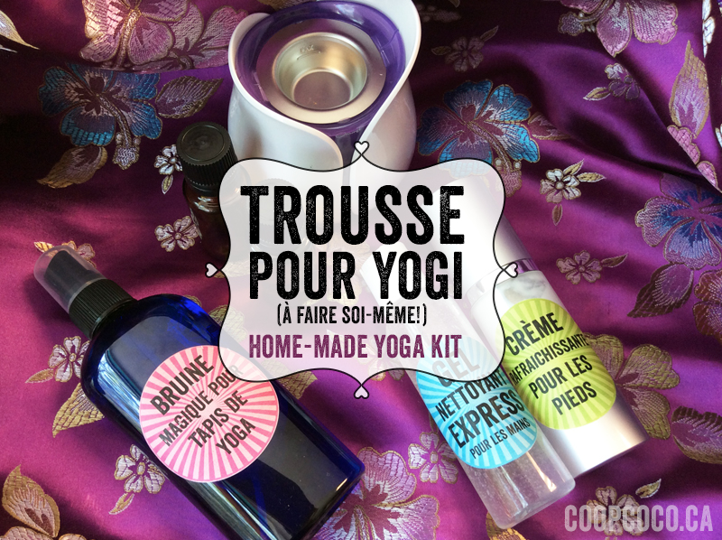 Trousse pour yogi / Home-made yoga kit