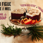 "Fig, almond, and honey soap ""Holiday Fest »"