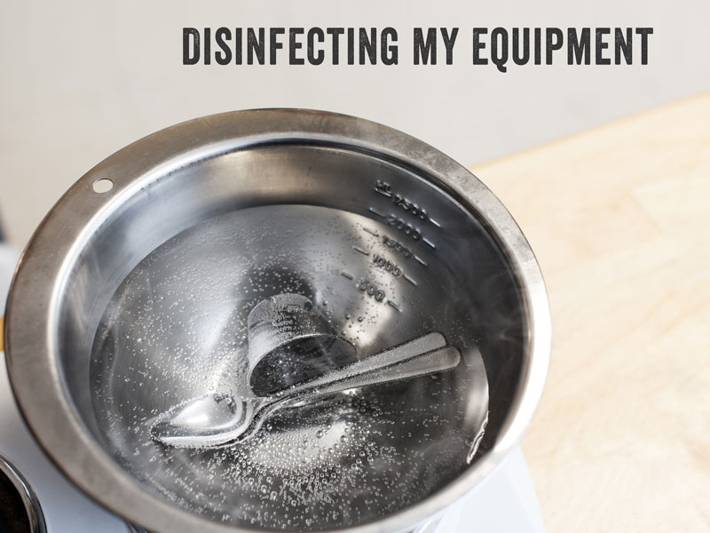 disinfect DIY equipment and container